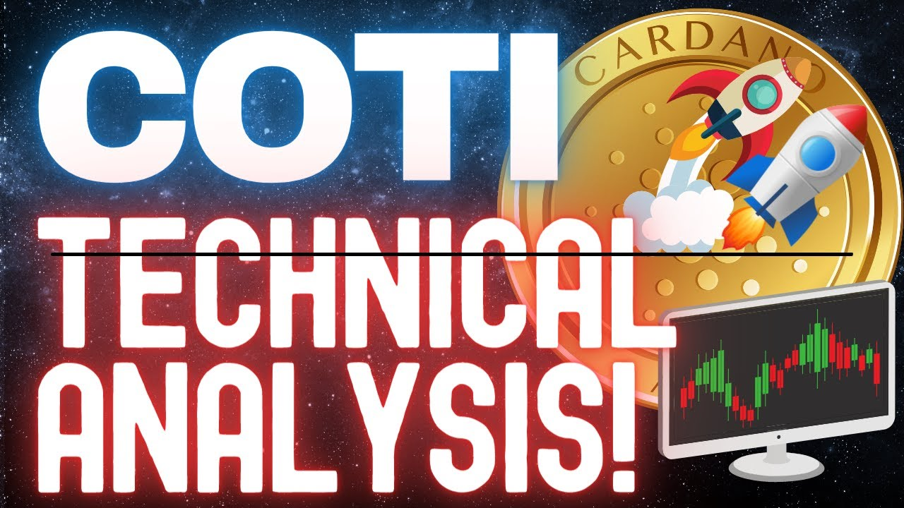 COTI Crypto  – Technical Analysis of this Cardano Project and Price Update and Prediction!