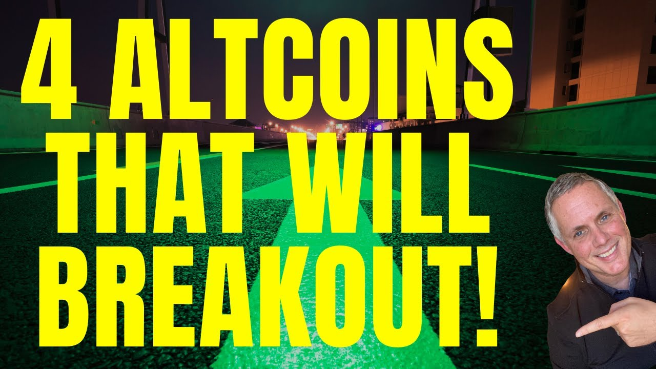 4 ALTCOINS THAT ARE GOING TO BREAKOUT AND GO UP! (CRYPTO NEWS TODAY)