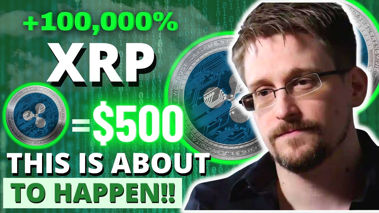 XRP TO $500 | EDWARD SNOWDEN JUST REVEALED  SHOCKING CRYPTO TAKEOVER | XRP NEWS TODAY