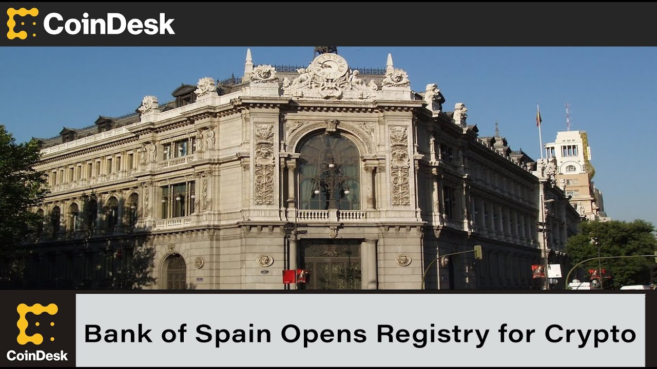 Bank of Spain Opens Registry for Crypto Service Providers
