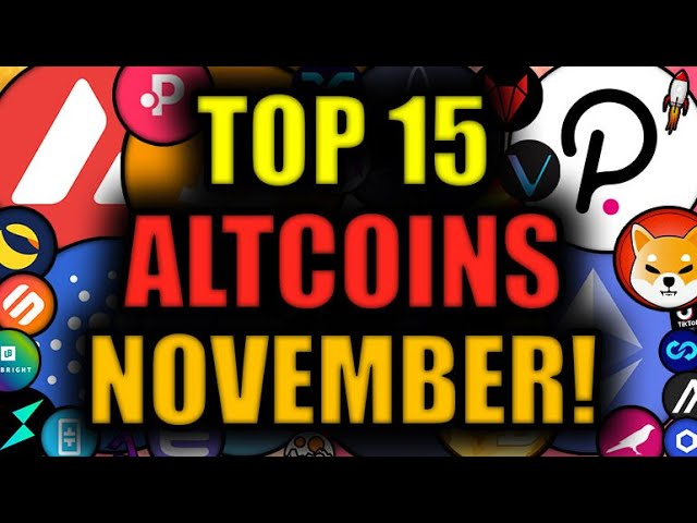 ETHEREUM is READY TO RIP!!! 15 Altcoins SET TO EXPLODE in NOVEMBER [BEST CRYPTO INVESTMENTS?]